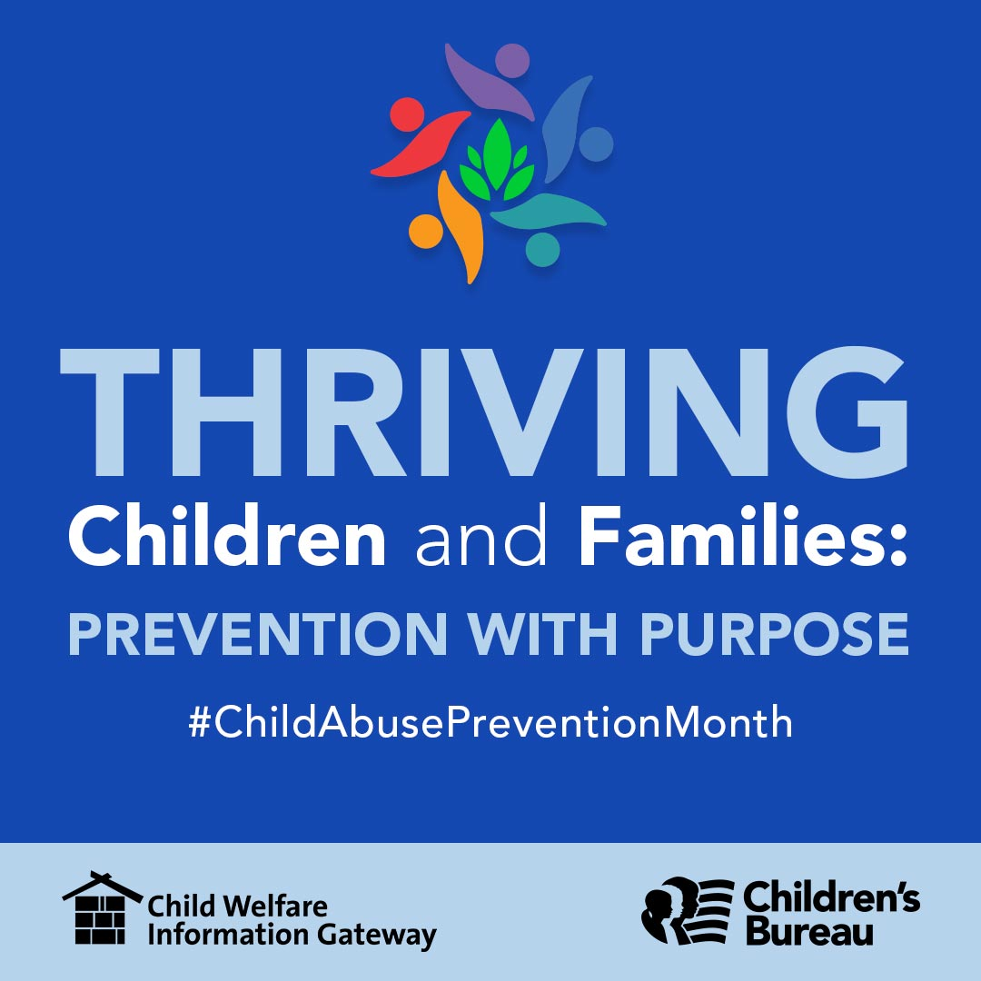 Image. Thriving Children and Families: Prevention with Purpose. #ChildAbusePreventionMonth