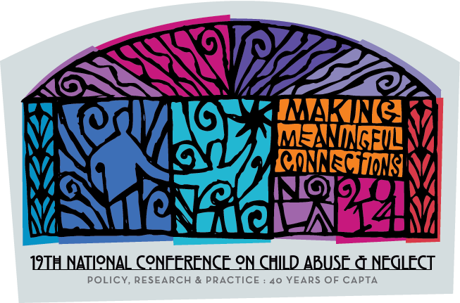19th National Conference on Child Abuse and Neglect