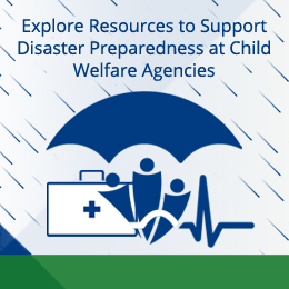 Building Capacity for Disaster Preparedness at a Child Welfare Agency